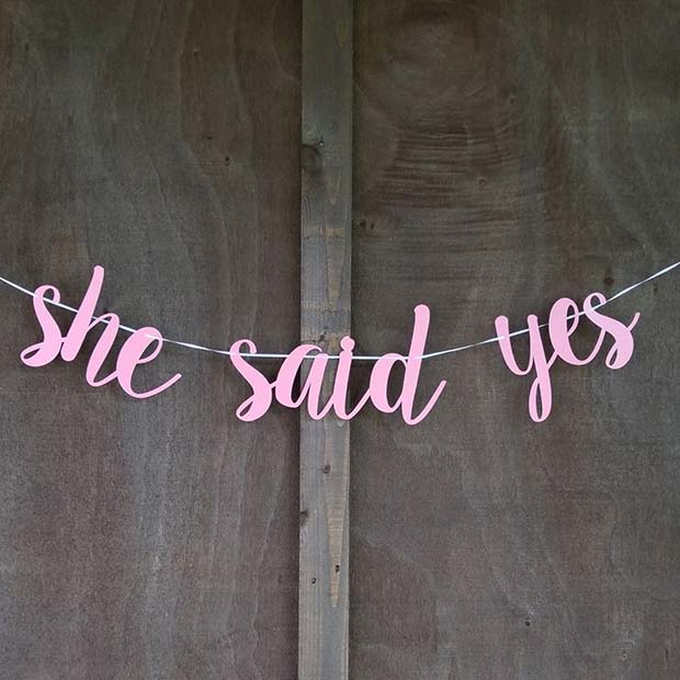 O Said Yes Banner for a Bachelorette Party