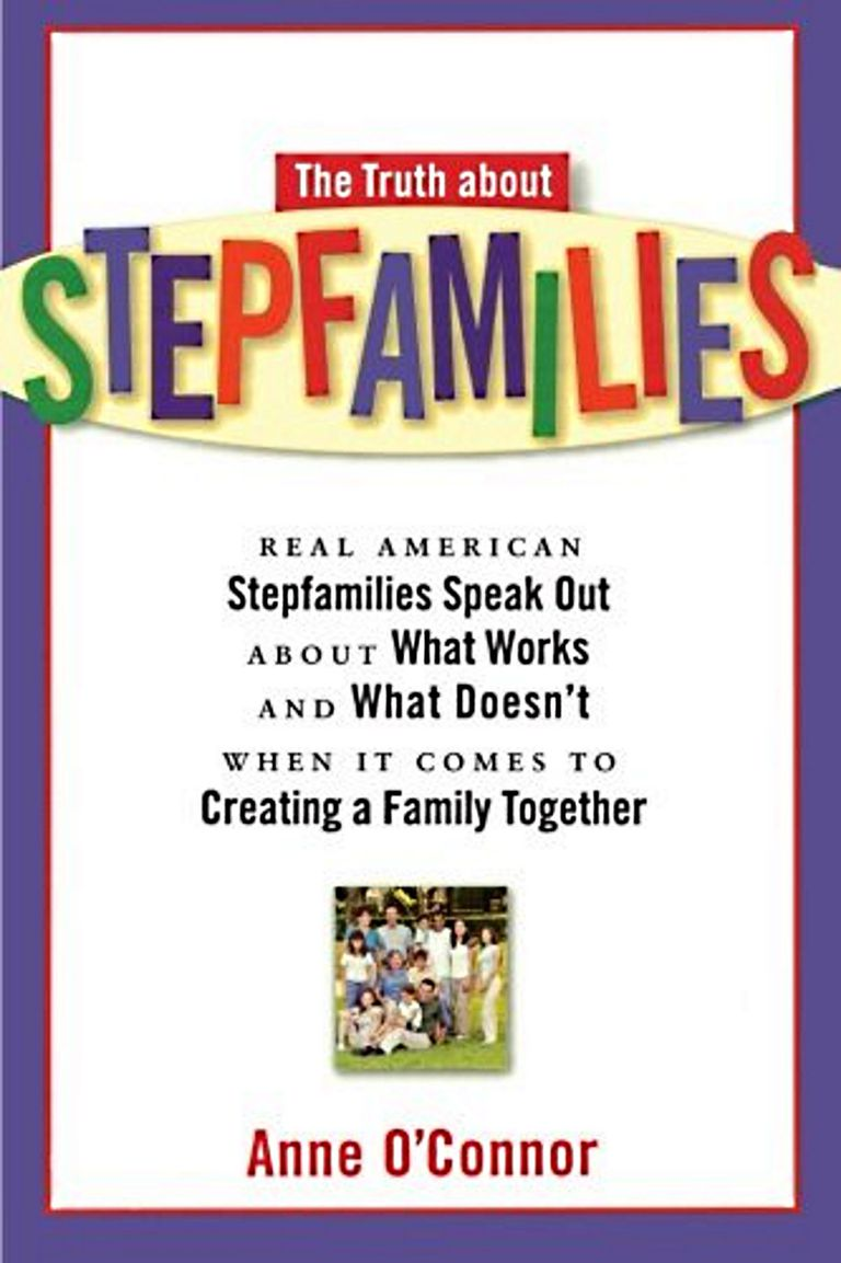 Тхе Truth About Stepfamilies